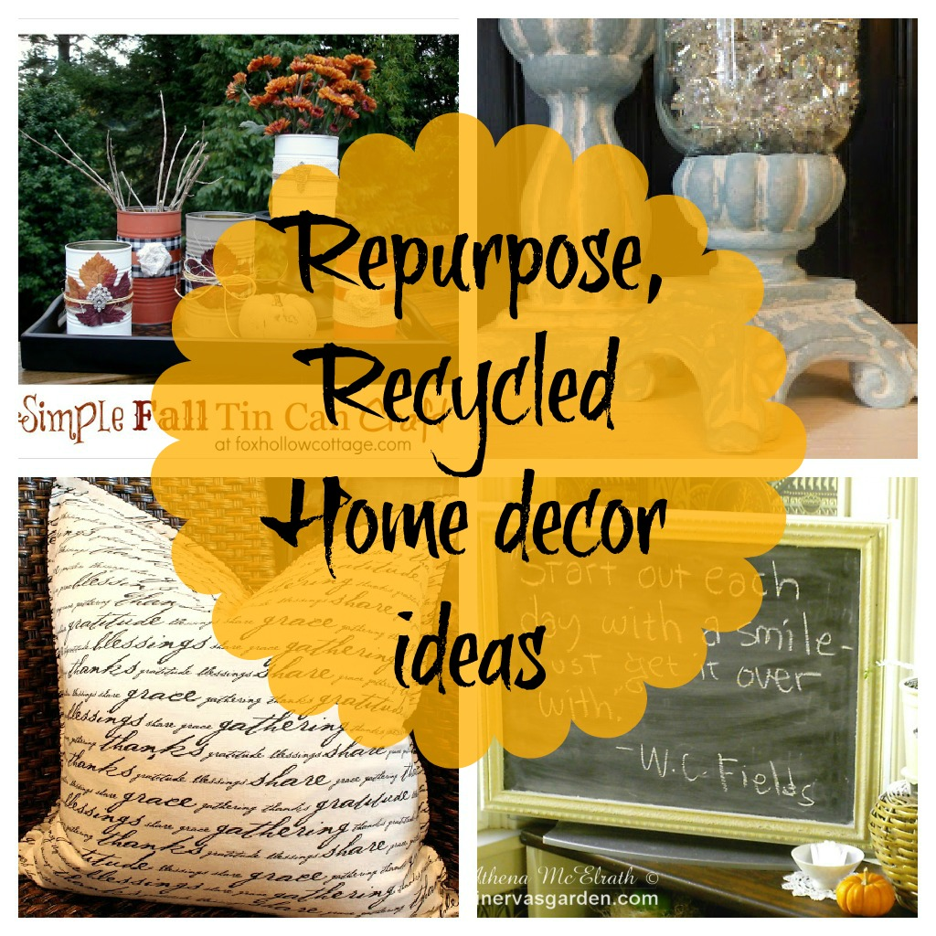 Recycled Home Decor: How To Re-Decorate Your Home
