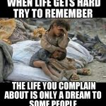 life-you-complain-about